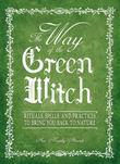 The Way Of The Green Witch