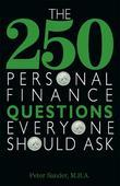 The 250 Personal Finance Questions Everyone Should Ask