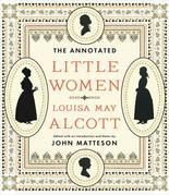 The Annotated Little Women (The Annotated Books)