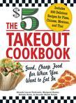 The $5 Takeout Cookbook