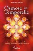 Osmose temporelle - tome II Sôthis