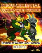 PiXiu Celestial  Coming With  Fortune