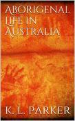 Aboriginal Life in Australia