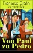 Von Paul zu Pedro (Vollständige Ausgabe)
