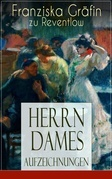 Herrn Dames Aufzeichnungen (Vollständige Ausgabe)