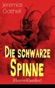 Die schwarze Spinne (Horror-Klassiker) - Vollständige Ausgabe