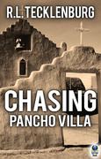 Chasing Pancho Villa