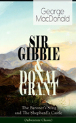SIR GIBBIE & DONAL GRANT: The Baronet's Song and The Shepherd's Castle (Adventure Classic)