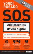 ¡S.O.S.! Adolescentes fuera de control en la era digital