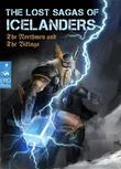 The Lost Sagas Of Icelanders – The Norsemen and The Vikings - Norse mythology, viking myths, heathen legends, ancient folk tales. The Njáls saga & other stories (Illustrated Edition)