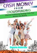 Cash Money From Crowdfunding