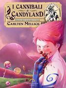 I Cannibali di Candyland