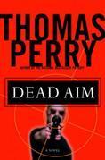 Dead Aim: A Novel