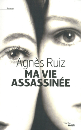 Ma vie assassinée