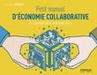 Petit manuel d'économie collaborative