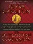 The Outlandish Companion Volume Two: The Companion to The Fiery Cross, A Breath of Snow and Ashes, An Echo in the Bone, and Written in My Own Heart's