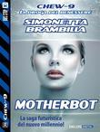 Motherbot
