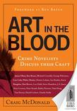 Art in the Blood: Crime Novelists Discuss Their Craft