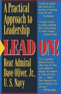 Lead On!: A Practical Guide to Leadership