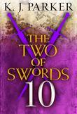 The Two of Swords: Part Ten