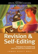 Write Great Fiction Revision And Self-Editing