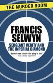 Sergeant Verity and the Imperial Diamond