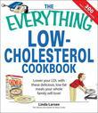 Everything Low-Cholesterol Cookbook