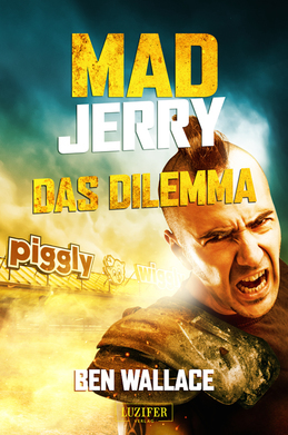 Mad Jerry - Das Dilemma