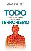 Todo lo que necesitás saber sobre terrorismo