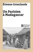 Un Parisien à Madagascar