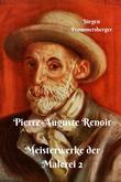 Pierre-Auguste Renoir – Meisterwerke der Malerei 2