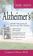 Your Guide to Health: Alzheimer's: Reliable Information for Patients and Their Families