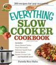 The Everything Slow Cooker Cookbook