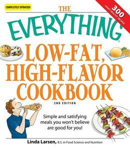 The Everything Low-Fat, High-Flavor Cookbook