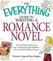 The Everything Guide to Writing a Romance Novel