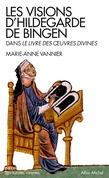 Les Visions d'Hildegarde de Bingen