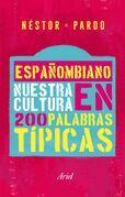 Españombiano. Nuestro idioma en 200 palabras típicas