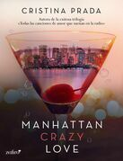 Manhattan crazy love