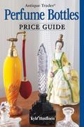 Antique Trader Perfume Bottles Price Guide