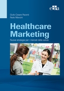 Healthcare Marketing : Nuove strategie per i mercati della salute