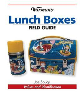 Warman's Lunch Boxes Field Guide