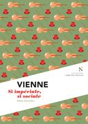 Vienne : Si impériale, si sociale