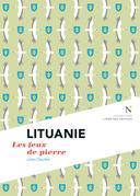Lituanie : Les feux de pierre