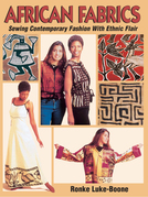 African Fabrics: Sewing Contemporary Fashion with Ethnic Flair