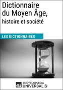 Dictionnaire du Moyen Âge, histoire et société
