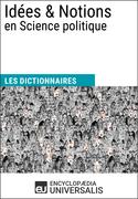 Dictionnaire des Idées & Notions en Science politique