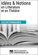 Dictionnaire des Idées & Notions en Littérature et en Théâtre
