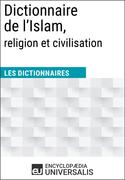 Dictionnaire de l'Islam, religion et civilisation