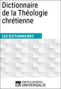 Dictionnaire de la Théologie chrétienne