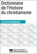 Dictionnaire de l'Histoire du christianisme